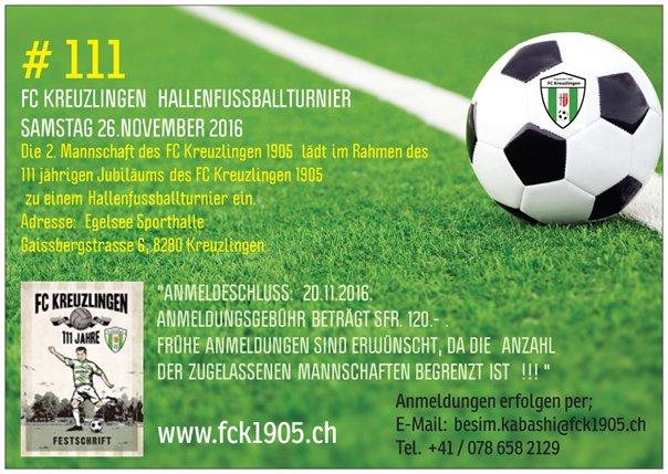Überraschung zum Ende des Jubiläumsjahres: FC Kreuzlingen Hallenfussballturnier am 26. November 2016
